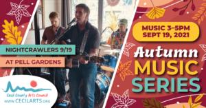 Autumn Music Series - Nightcrawlers - Cecil County Arts Council