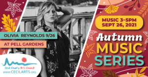 Autumn Music Series - Olivia Reynolds - Cecil County Arts Council