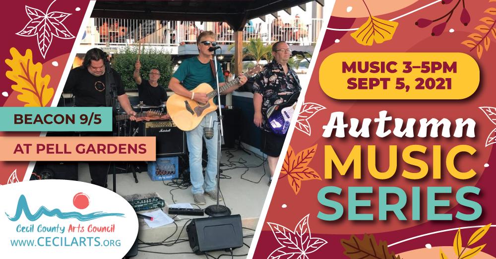 Autumn Music Series - Beacon - Cecil County Arts Council