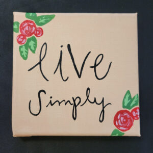 Live Simply - 6x6 Fundraiser - Cecil County Arts Council
